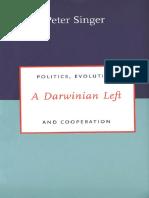 Peter Singer-A Darwinian Left_ Politics, Evolution, and Cooperation-Yale University Press (2000).pdf
