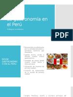 La Gastronomía en El Perú