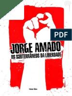 Jorge Amado - Os Subterrâneos Da Liberdade