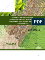 Dinámica de Los Cultivos y Producción de Coca en Colombia Con Énfasis en La Región Fronteriza Con Ecuador