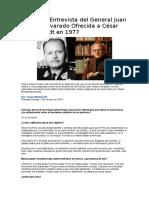 La Última Entrevista Del General Juan Velasco Alvarado Ofrecida a César Hildebrandt en 1977
