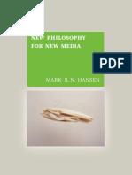 Mark B.N. Hansen-New Philosophy for New Media -The MIT Press (2004)