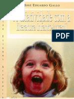 A CRIATIVIDADE COM A LITERATURA INFANTO-JUVENIL - Jose Eduardo Gallo.pdf