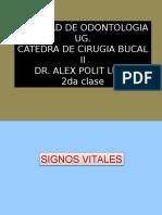 Cirugia Bucal II. 2da Clase.  DR ALEX POLIT LUNA. SIGNOS VITALES