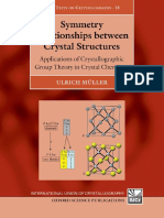 Ulrich Muller Symmetry Relationships Between Crystal Structures Applications of Crystallographic Group Theory in Crystal Chemistry