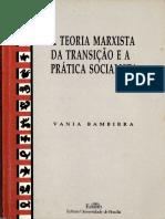 A Teoria Marxista Da Transição e a Prática Socialista 1992