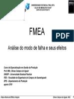 FMEA. Análise Do Modo de Falha e Seus Efeitos