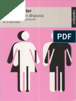 Judith Butler - El Genero en Disputa. El Feminismo y La Subversion de La Identidad