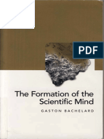 Gaston Bachelard The Formation of the Scientific Mind A Contribution to a Psychoanalysis of Objective Knowledge Clinamen Series on Philosophy of Science.pdf