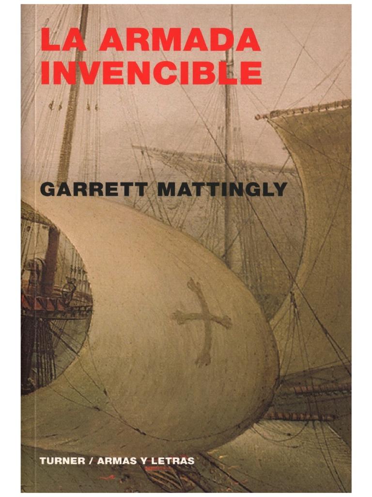Mattingly, Garrett - La Armada Invencible (1959).doc