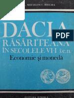 Virgil Mihailescu Barliba - Dacia Rasariteana in Sec VII Ien Economie Si Moneda
