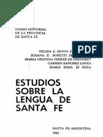 Estudio Sobre La Lengua de Santa Fe