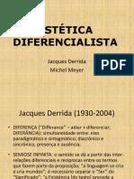 ESTÉTICA DIFERENCIALISTA