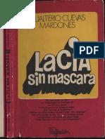 La CIA sin Mascara Mardones Gualterio Cuevas 1976.pdf