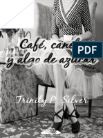 Cafe, Canela y Algo de Azucar - Trinity P. Silver