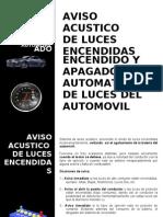 Alarma y automatizacion luces automovil