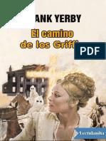 El Camino de Los Griffin - Frank Yerby