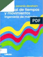 Manual de Tiempos y Movimientos Ingeniería de Métodos - Camilo Janania Abraham - 1 Edicion