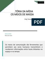 Aula Historia Da Midia_02
