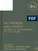 (the Library of Hebrew Bible_Old Testament Studies 467) Robert L. Foster, David M. Howard, Jr.-_my Words Are Lovely__ Studies in the Rhetoric of the Psalms-Bloomsbury T&T Clark (2008) (1)