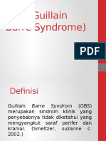 GBS (Guillain Barre Syndrome)
