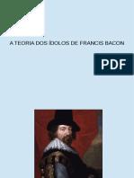 FRANCIS BACON ÍDOLOS