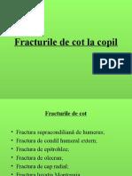Fracturile de Cot La Copil