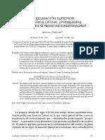 La Educación Superior en América Latina, Problemas Insolubles o Recetas Inadecuadas