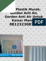 Tirai Plastik Murah,Gorden Anti Air,Gorden Anti Air Untuk Kamar Mandi,081232308116