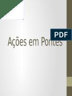 AÇÕES EM PONTES