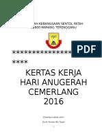 Kertas Kerja Hari Anugerah Cemerlang 2016