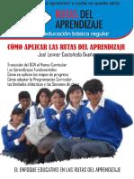 Como Aplicar La Rutas Del Aprendizaje Por Joel Castañeda Dueñas