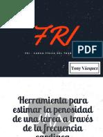 FRI- Carga física de trabajo