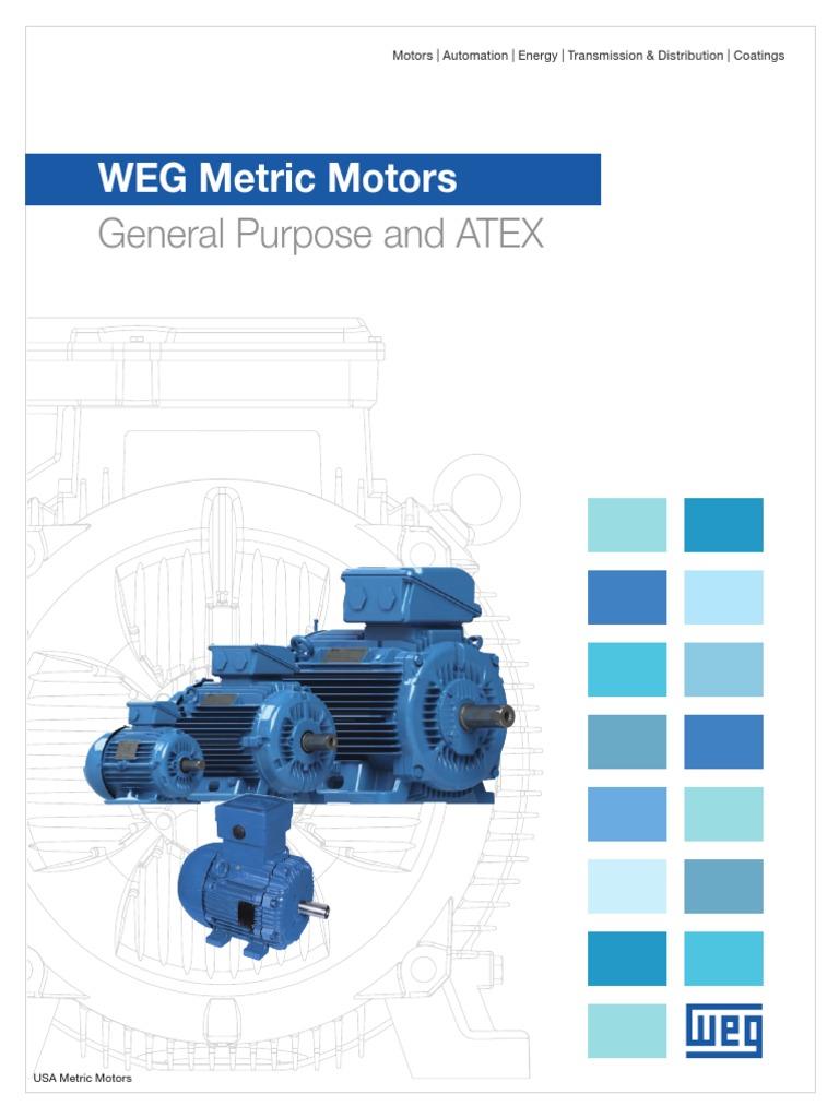 WEG Weg Metric Motors General Purpose and Atex Usametricmo Brochure ...