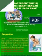 DIARE GASTROENTERITIS DEHIDRASI BERAT pada Anak Bahan Presentsi RSIA M TP DR Dr Effek Nov  2011.pptx