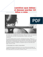 Cinco Cambios Que Debes Hacer Si Deseas Perder 10 Kilos o Más
