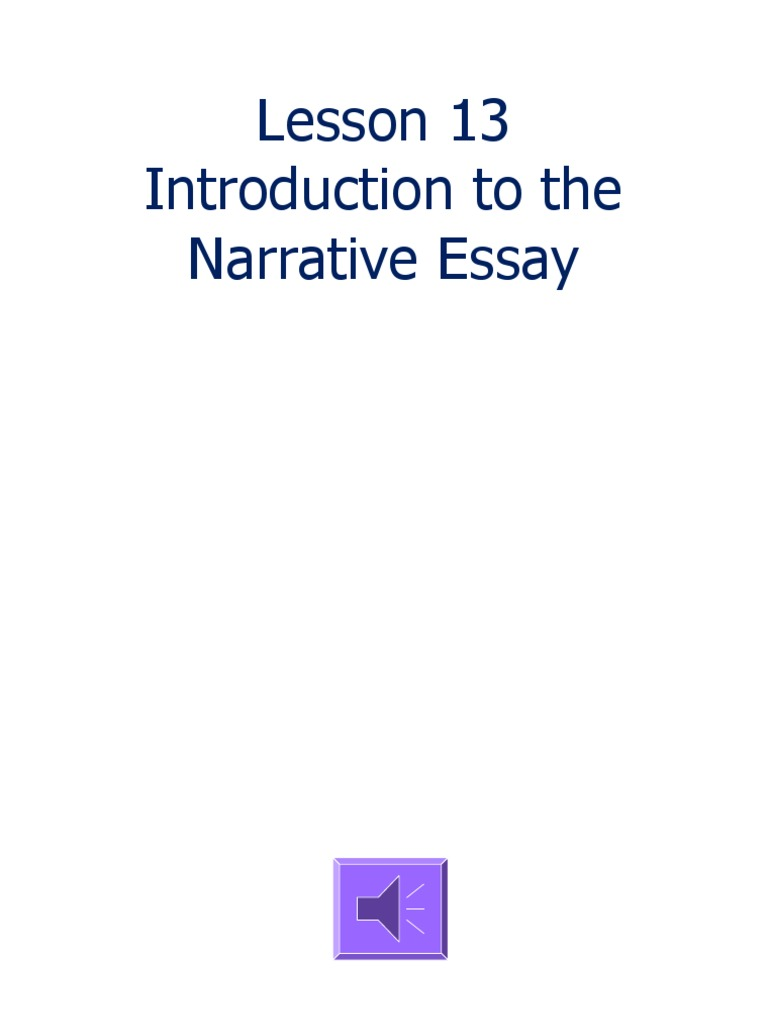 Introduction To The Narrative Essay