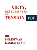 Anxiety, Restlessness and Tension Dr. Shriniwas Kashalikar