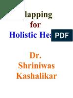 Clapping for Holistic Health Dr Shriniwas Kashalikar