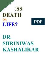 Stress Death or Life Dr Shriniwas Kashalikar