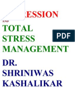 Depression and Total Stress Management Dr. Shriniwas Kashalikar