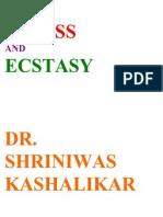 Stress and Ecstasy Dr. Shriniwas Janardan Kashalikar