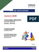JMBZ QPR 0382R0 Treinamento ISO Política Indicadores PDCA Abertura PAMS 2015 ZEPPELIN SYSTEMS treinamento