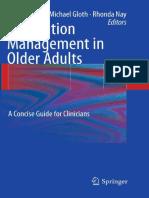 Medication Management in Older Adults - A Concise Guide for Clinicians - S. Koch, Et Al., (Springer, 2010) WW