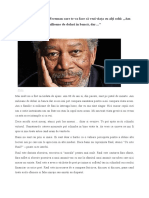 Mesajul Lui Morgan Freeman - 2017