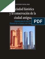 La Ciudad Histórica y La Conservación de La Ciudad Antigua