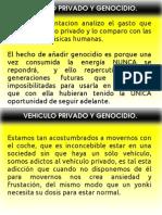 Vehículo Privado y Genocidio