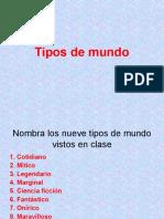 Tipos de Mundo.hc