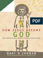 How Jesus Became God (Bart D. Ehrman)