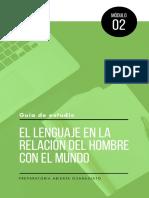MÓDULO 2 - El Lenguaje en La Relación Del Hombre Con El Mundo - GUIA de ESTUDIO 1